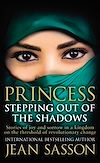 Télécharger le livre :  Princess: Stepping Out Of The Shadows