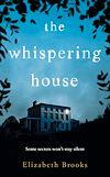 Télécharger le livre :  The Whispering House