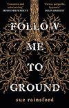 Télécharger le livre :  Follow Me To Ground