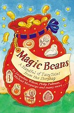 Download this eBook Magic Beans: A Handful of Fairytales from the Storybag