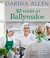 Télécharger le livre :  30 Years at Ballymaloe: A celebration of the world-renowned cookery school with over 100 new recipes