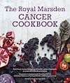 Télécharger le livre :  Royal Marsden Cancer Cookbook: Nutritious recipes for during and after cancer treatment, to share with friends and family