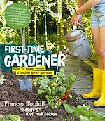 Download this eBook The First-Time Gardener