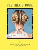 Download this eBook The Braid Book: 20 fun and easy styles