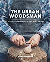 Download this eBook The Urban Woodsman