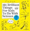 Download this eBook 101 Brilliant Things For Kids to do With Science