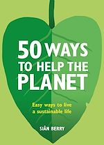 Download this eBook 50 Ways to Help the Planet