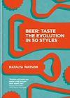 Télécharger le livre :  Beer: Taste the Evolution in 50 Styles