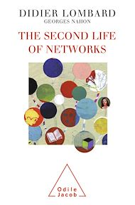Téléchargez le livre :  The Second Life of Networks