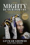 Download this eBook Mighty Be Our Powers