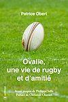Télécharger le livre :  Ovalie, une vie de rugby et d'amitié