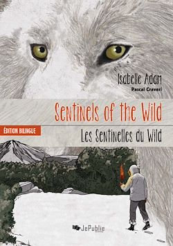 Download the eBook: Sentinels of the Wild - édition bilingue