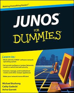 JUNOS<sup>®</sup> For Dummies<sup>®</sup>