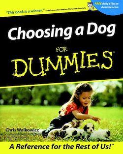 Choosing a Dog For Dummies