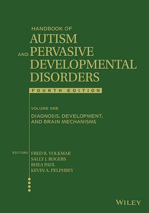 Téléchargez le livre :  Handbook of Autism and Pervasive Developmental Disorders, Diagnosis, Development, and Brain Mechanisms