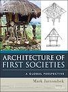 Télécharger le livre :  Architecture of First Societies