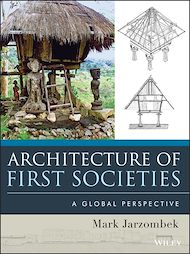 Téléchargez le livre :  Architecture of First Societies