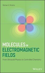 Download this eBook Molecules in Electromagnetic Fields