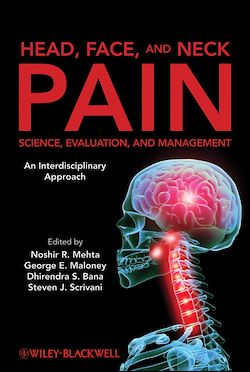Head, Face, and Neck Pain Science, Evaluation, and Management