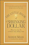 Télécharger le livre :  The Little Book of the Shrinking Dollar