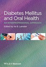 Télécharger cet ebook : Diabetes Mellitus and Oral Health