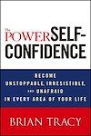 Télécharger le livre :  The Power of Self-Confidence