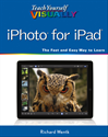 Download this eBook Teach Yourself VISUALLY iPhoto for iPad