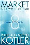 Télécharger le livre :  Market Your Way to Growth