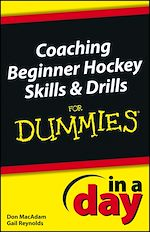 Download this eBook Coaching Beginner Hockey Skills and Drills In A Day For Dummies