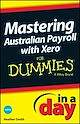 Download this eBook Mastering Australian Payroll with Xero In A Day For Dummies