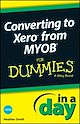 Download this eBook Converting to Xero from MYOB In A Day For Dummies