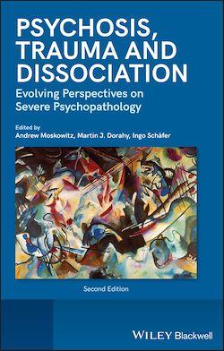 Psychosis, Trauma and Dissociation