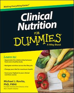 Clinical Nutrition For Dummies