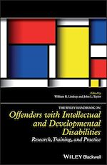 Download this eBook The Wiley Handbook on Offenders with Intellectual and Developmental Disabilities