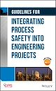 Download this eBook Guidelines for Integrating Process Safety into Engineering Projects