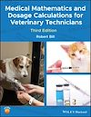Download this eBook Medical Mathematics and Dosage Calculations for Veterinary Technicians