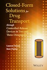 Téléchargez le livre :  Closed-form Solutions for Drug Transport through Controlled-Release Devices in Two and Three Dimensions