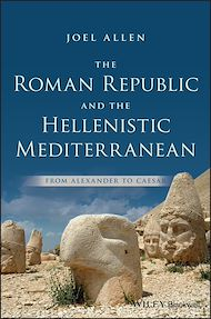 Download the eBook: The Roman Republic and the Hellenistic Mediterranean