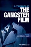 Download this eBook A Companion to the Gangster Film