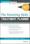 Télécharger le livre :  The Parenting Skills Treatment Planner, with DSM-5 Updates
