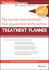 Télécharger le livre :  The Suicide and Homicide Risk Assessment and Prevention Treatment Planner, with DSM-5 Updates