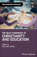 Download this eBook The Wiley Handbook of Christianity and Education