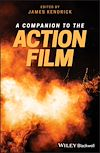 Download this eBook A Companion to the Action Film