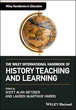 Download this eBook The Wiley International Handbook of History Teaching and Learning