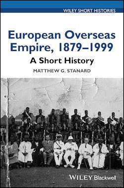 European Overseas Empire 1879-1999