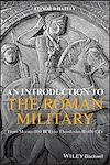 Télécharger le livre :  An Introduction to the Roman Military