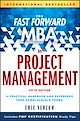 Download this eBook The Fast Forward MBA in Project Management