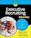Télécharger le livre :  Executive Recruiting For Dummies