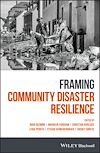 Download this eBook Framing Community Disaster Resilience