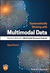 Download this eBook Systematically Working with Multimodal Data